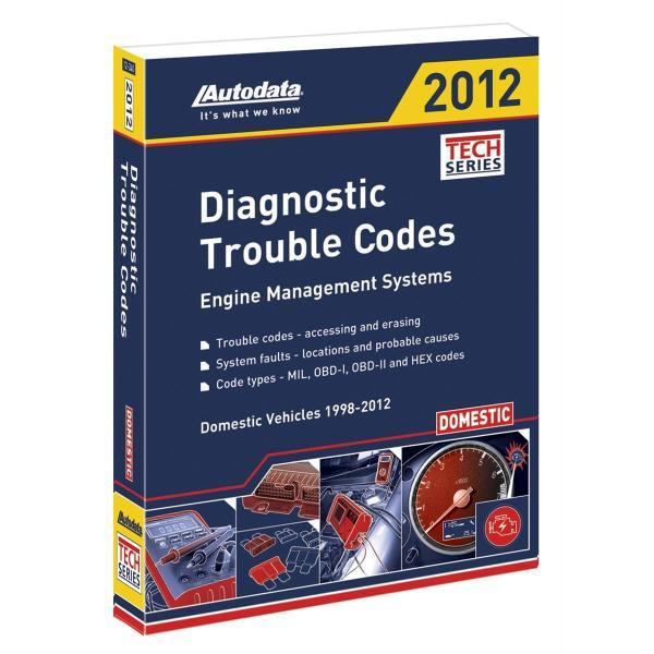 Autodata publications 2012 diagnostic trouble codes manual domestic 1998 2012 fandeluxe Choice Image